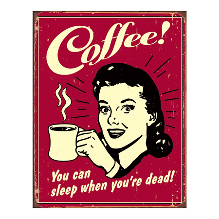 Metalen Retro Bord Coffee Sleep When Dead