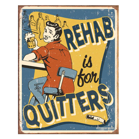 Metalen Retro Bord Rehab Is For Quitters