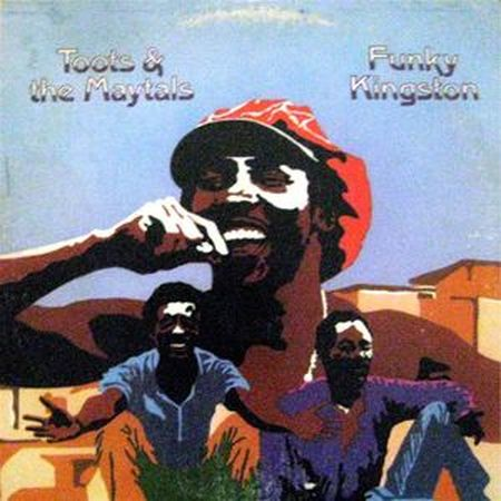 Toots & The Maytals: Funky Kingston LP